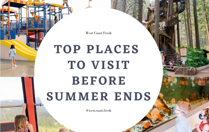 Top BC Places to Visit Before Summer Ends