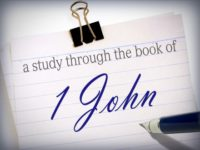 Episode 88 – Study of 1 John, Part 22