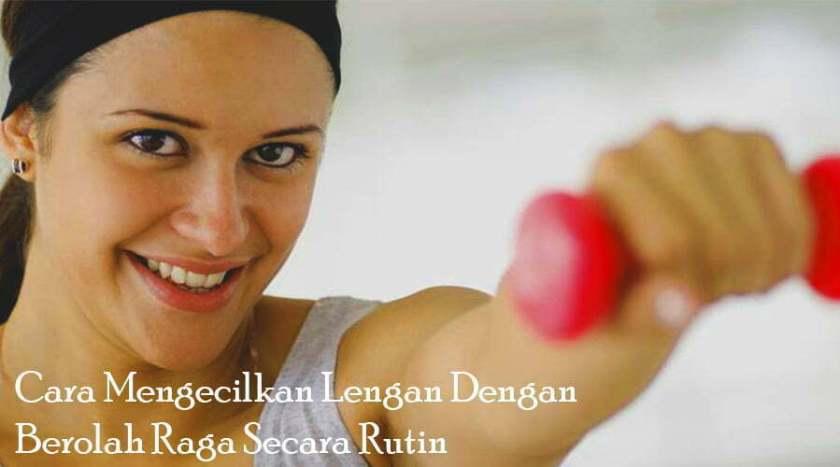 lifestyle-people.com - cara mengecilkan lengan dengan berolahraga secara rutin