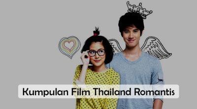 Film Thailand Romantis Paling Terkenal