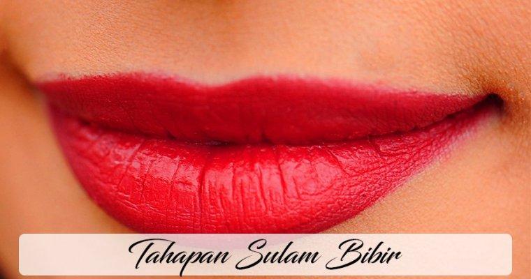 Tahapan Sulam Bibir yang Paling Umum Dilakukan