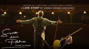 Surat Dari Praha, Sebuah Film Perpaduan Cinta, Musik dan Sejarah