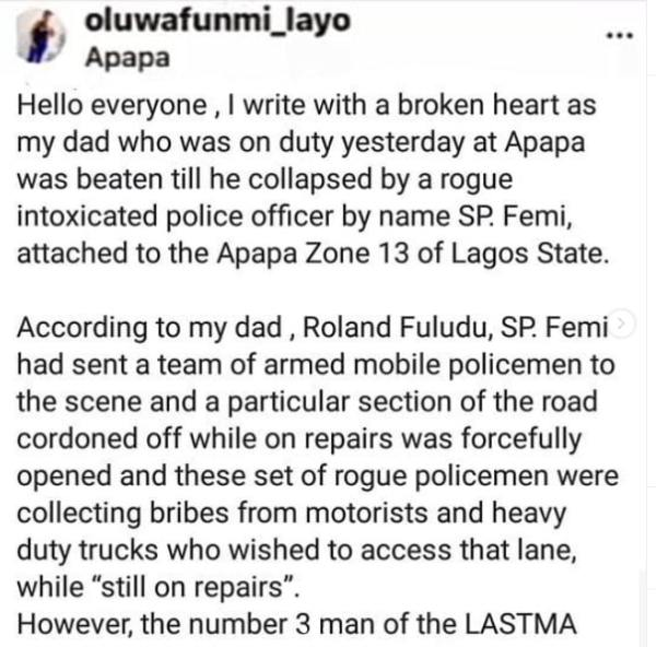 'How My Dad, A LASTMA Official Was Beaten To Coma By Police Officer In Apapa' - Nigerian Lady