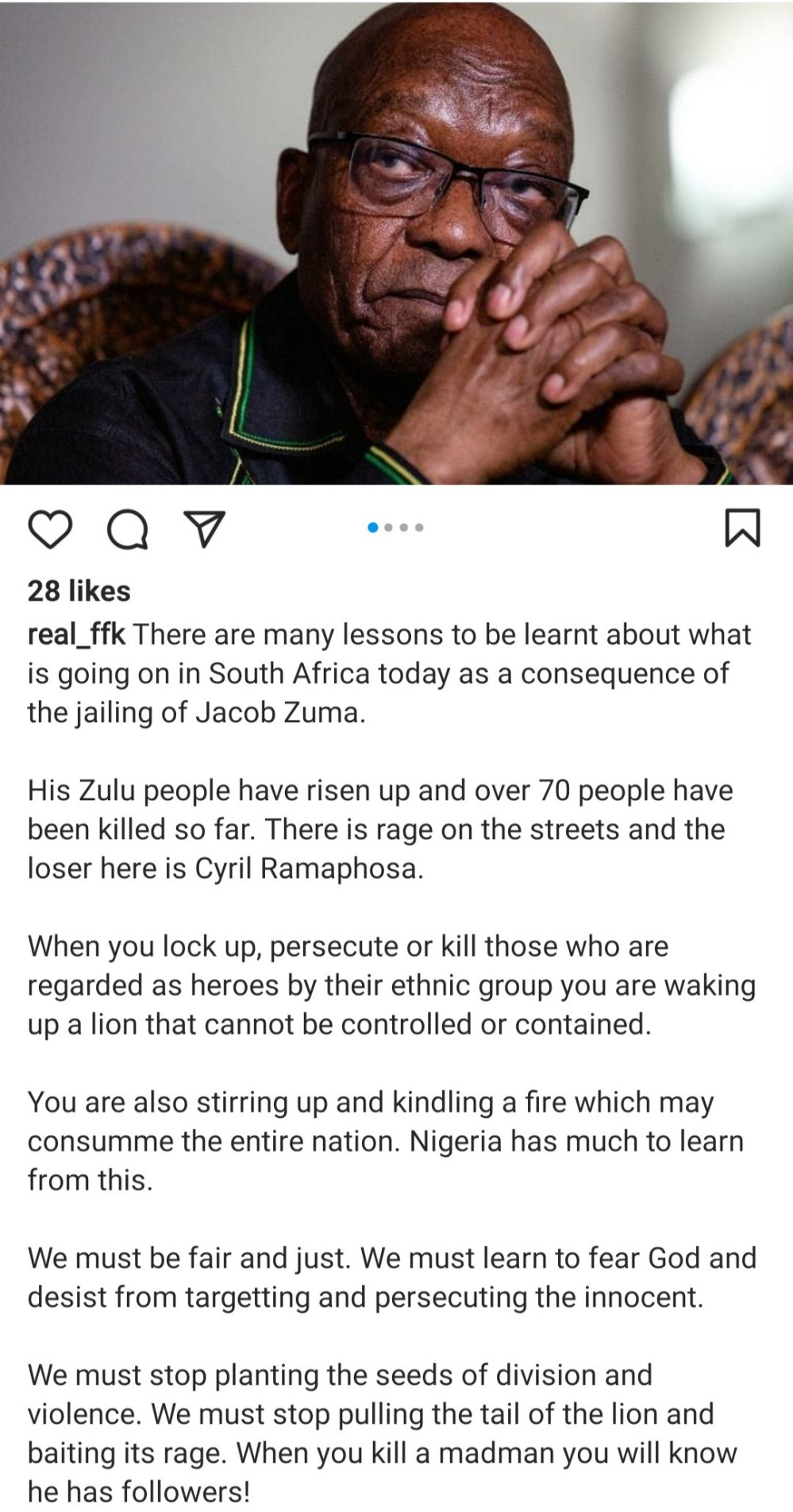 FFK warns that chaos in South Africa over jailing of Jacob Zuma should teach Nigeria what could happen if Nnamdi Kanu and Igboho are persecuted