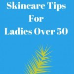 Skincare Tips for Ladies over 50 and More from the Lotus Spa