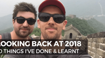 Looking Back at 2018 - 10 Things I've Done & Learn't - Lifestyle Flipper Blog