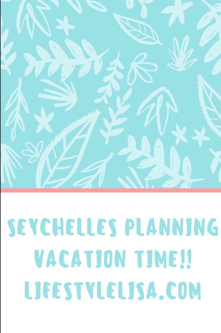 Seychelles 2018 planning
