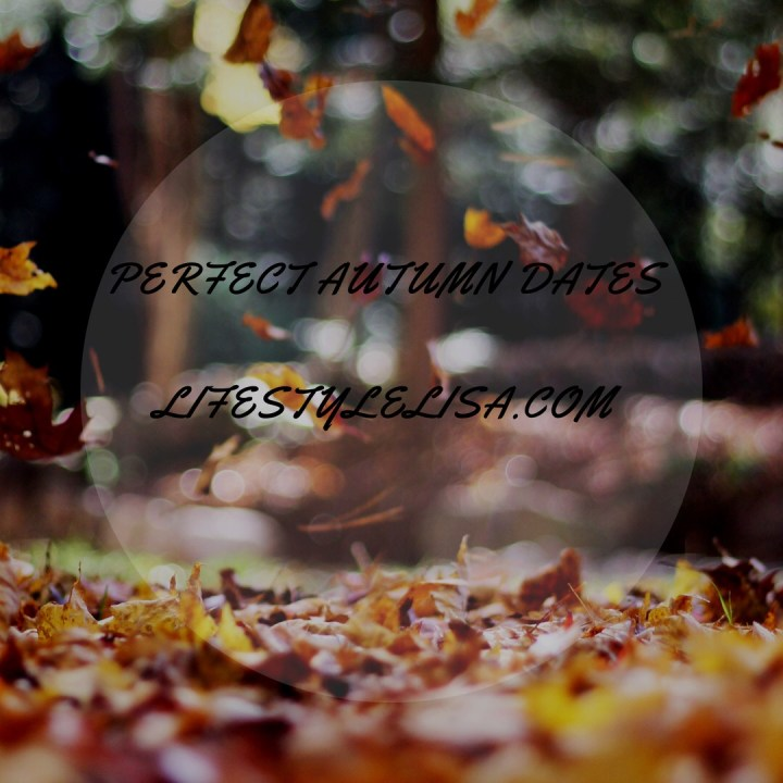 Perfect Autumn Dates
