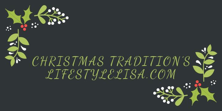 Christmas Tradition's