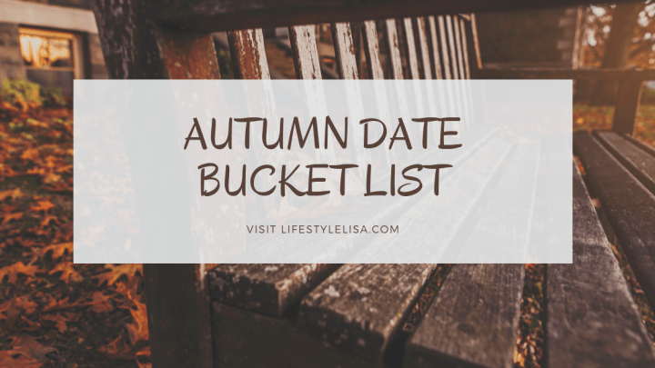 Autumn Date Bucket List