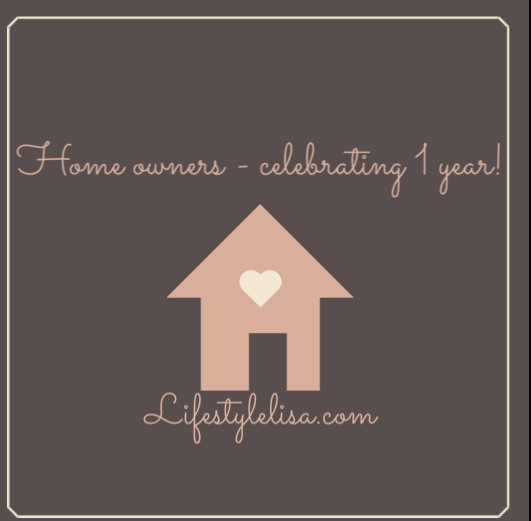 Home owners – celebrating 1 year!