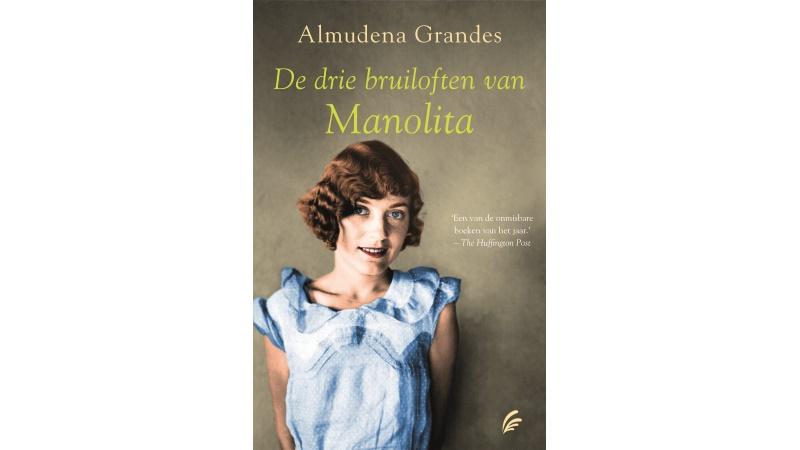 De drie bruiloften van Manolita Almudena Grandes