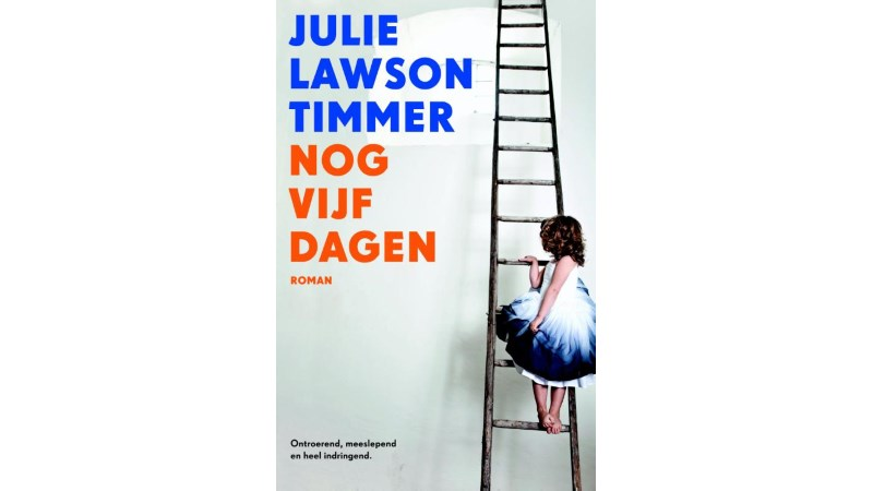 Nog vijf dagen Julie Lawson Timmer