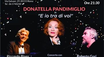 """Concerti Roma: Donatella Pandimiglio in """"E io tra di voi"""""""