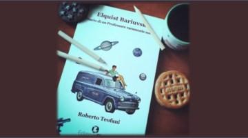 Elquist Bariuvski. Diario di un professore raramente sobrio (recensione)