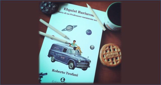 Elquist Bariuvski recensione