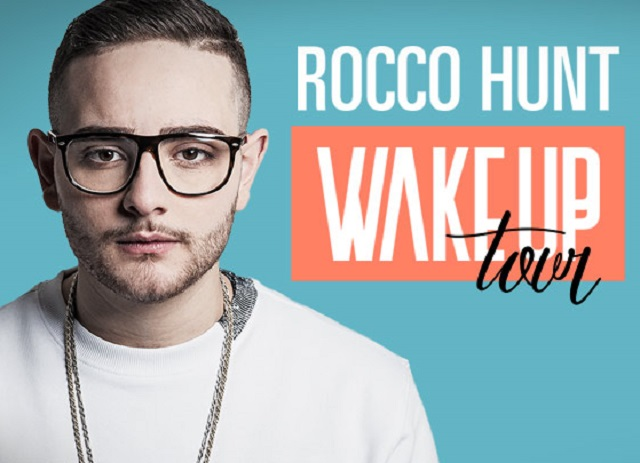 Rocco Hunt - Wake Up tour