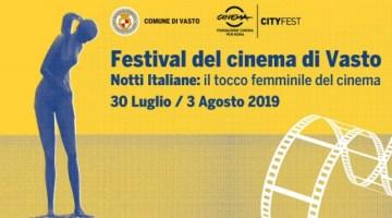 """Festival del Cinema di Vasto: """"il tocco femminile del cinema"""" (programma)"""