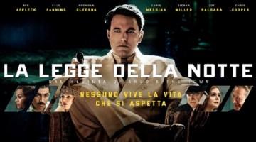 La legge della Notte: recensione del nuovo film di Ben Affleck