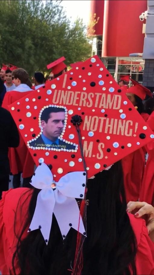 I understand nothing, michael scott, the office graduation cap