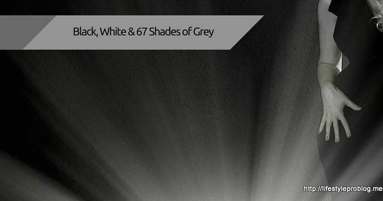 Black, White and 67 shades of Grey! #ThrowbackThursday