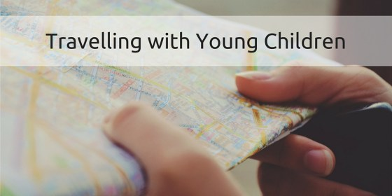 WorkingMomsGuide - Travelling with Young Children