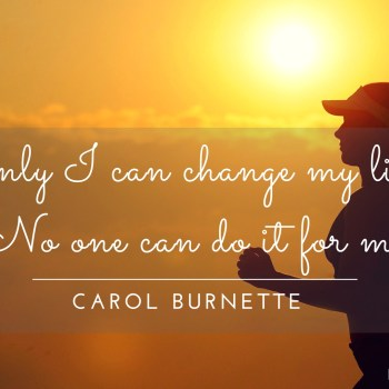 Carol Burnette Quote