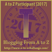 A to Z Challenge T