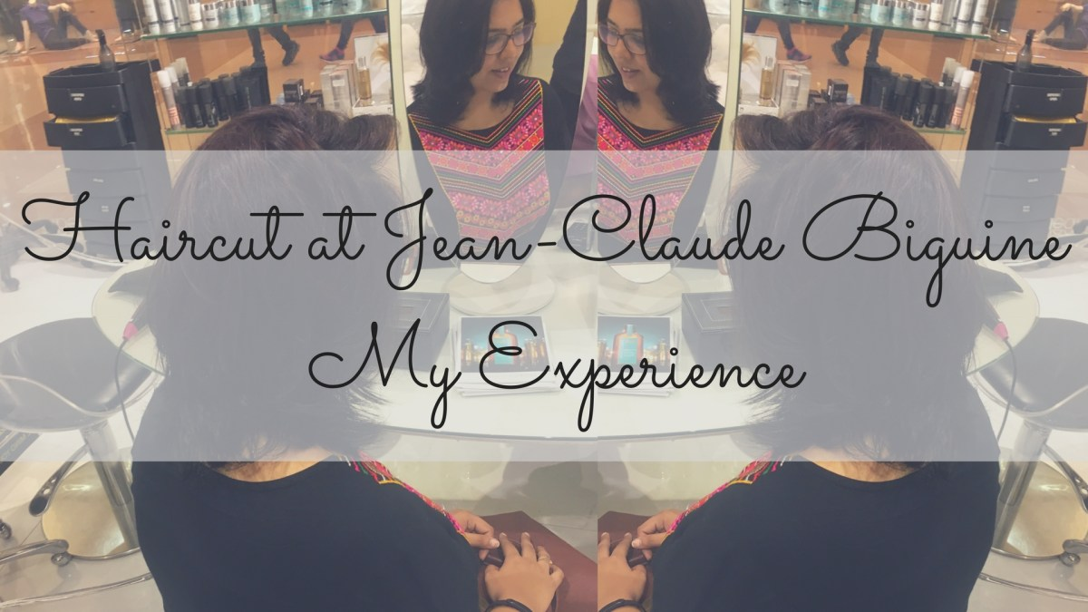 Haircut at Jean-Claude Biguine - My Experience