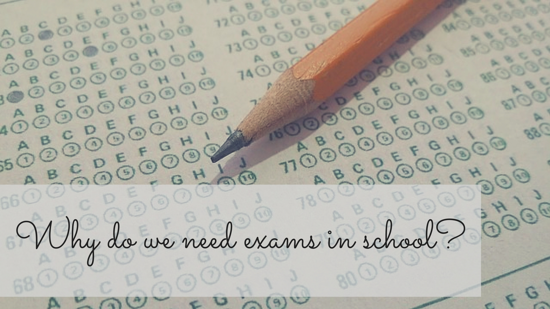 Why Do We Need Exams in School? #MicroblogMondays