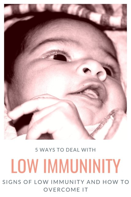 Low Immunity in Kids and 5 ways to overcome them #Parenting #Health