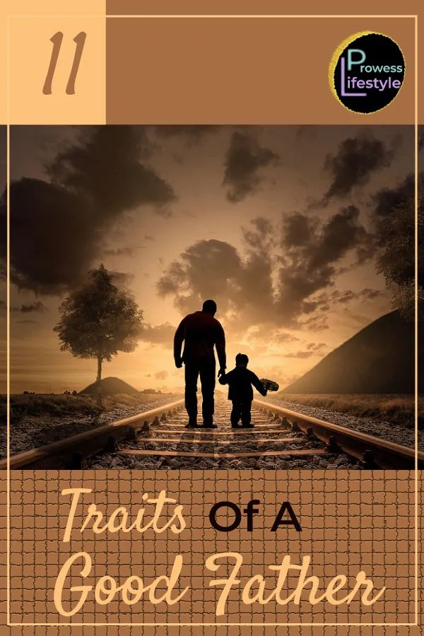 11-Traits-of-A-Good-Father