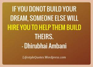 if_you_donot_build_your_dream,_picture_quote_12