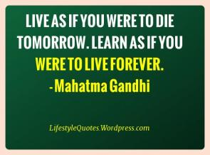 live_as_if_you_were_to_die_picture_quote_17