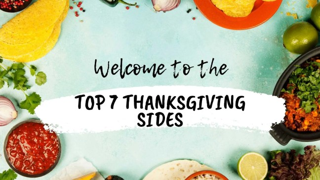 top 7 thanksgiving sides