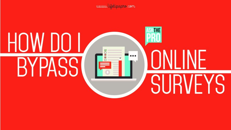 how to bypass survey online 2016? survey remover