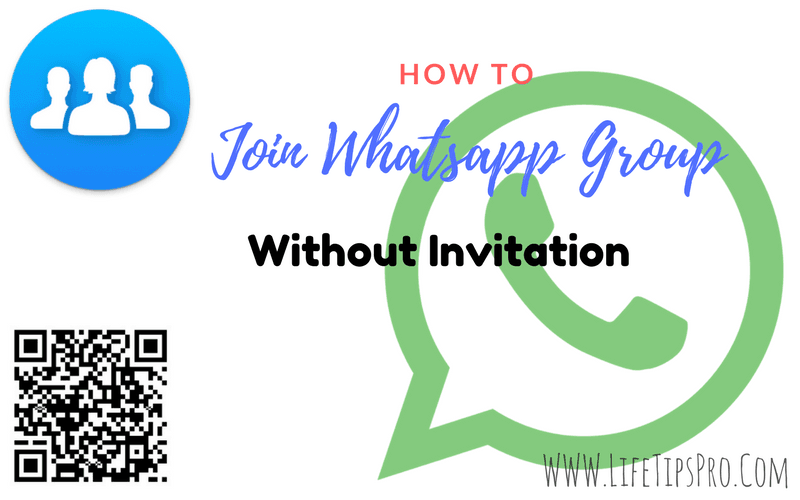 join whatsapp group without any invitation- types and methods