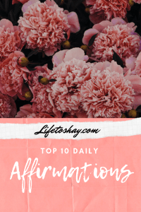 Top 10 Daily Affirmations