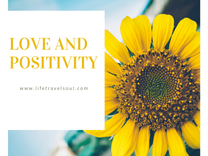 Love and Positivity