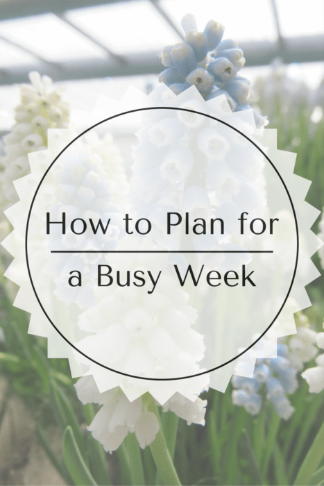 how to plan for a busy week