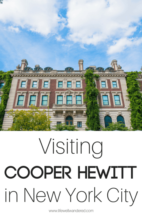 As the only museum in the United States devoted to historical and contemporary design, Cooper Hewitt is a wonderful museum in NYC worth a visit. Read why here.