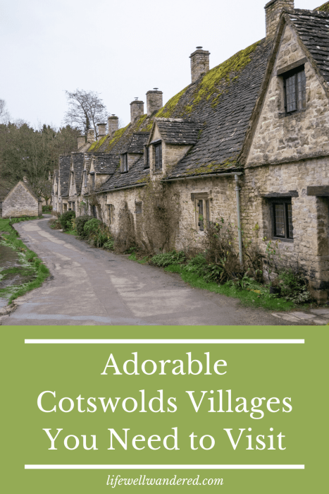 Adorable Cotswolds villages you need to visit on your trip to the Cotswolds in England