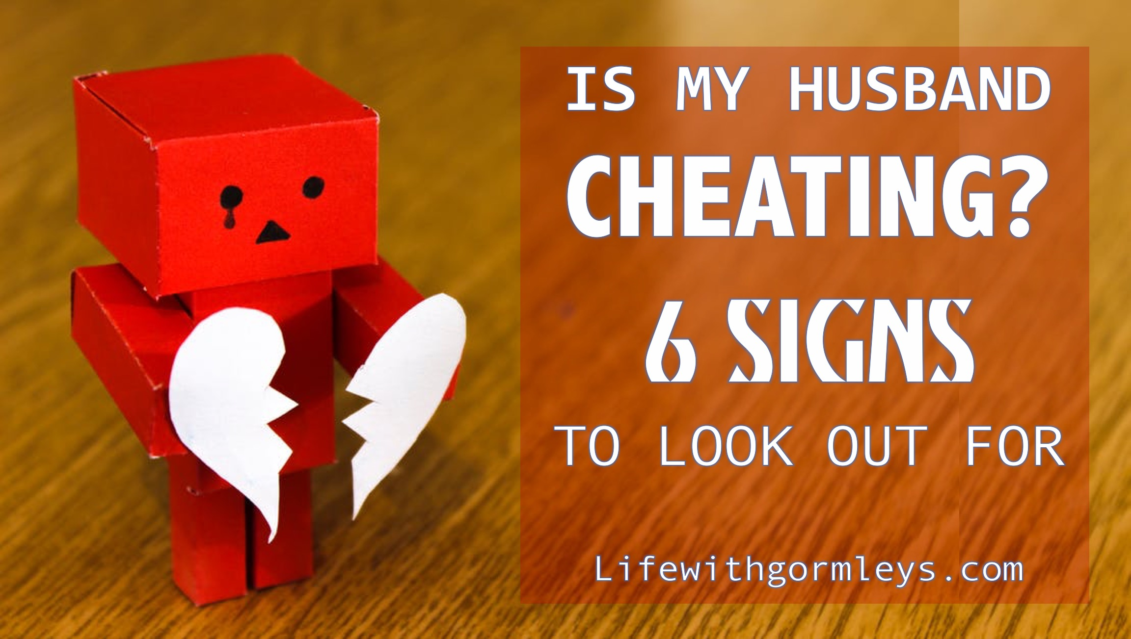 How to know if your husband cheated on you