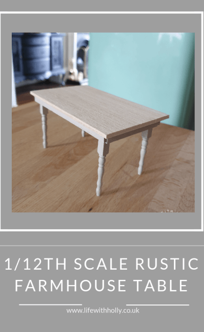 How to Make a 1/12th Scale Rustic Dolls House Dining Table