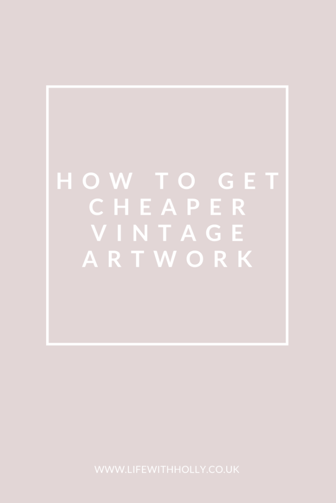 How-to-get-Cheaper-Vintage-Artwork-by-Life-with-Holly