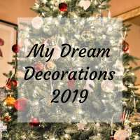 My Dream Decorations 2019