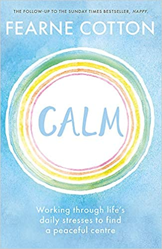 Calm by Fearne Cotton book cover