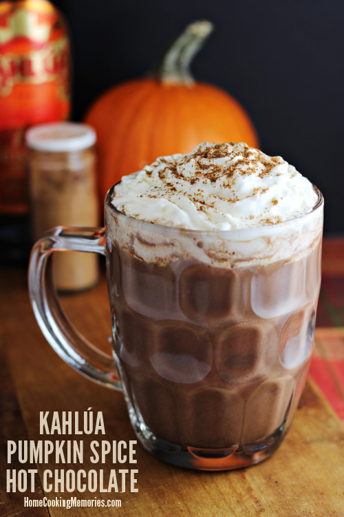 Kahlua Pumpkin Spice Hot Chocolate - Home Cooking Memories - HMLP 63 Feature