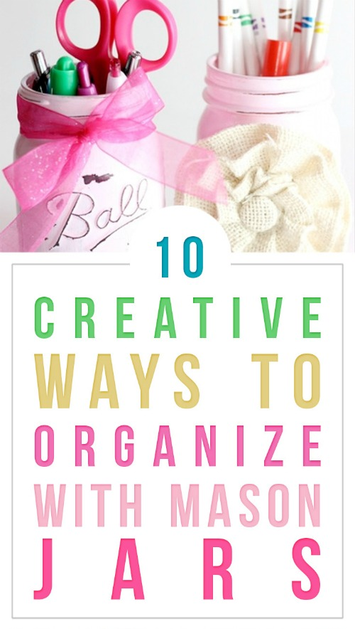 10 Creative Ways To Organize With Mason Jars - Tuxedo Cats And Coffee - HMLP 162 Feature crop