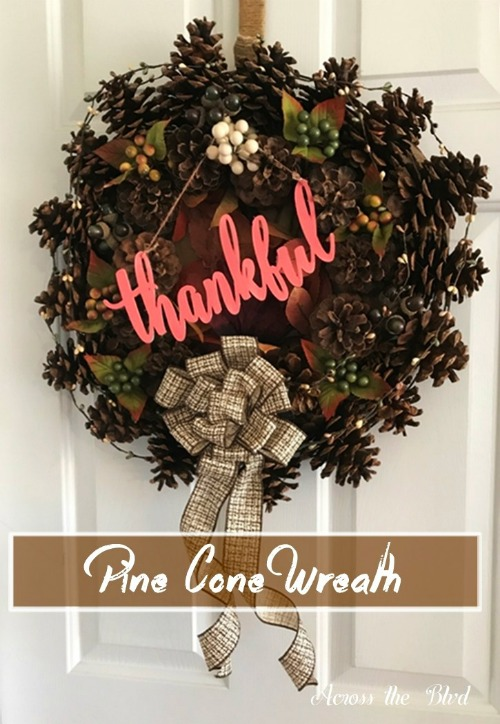 Pine Cone Wreath for Thanksgiving - Across the Blvd - HMLP 162 Feature